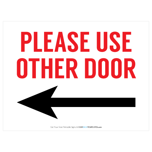 photograph regarding Please Use Other Door Signs Printable named Make sure you Seek the services of Other Doorway Totally free Printable Indicator Free of charge Printable