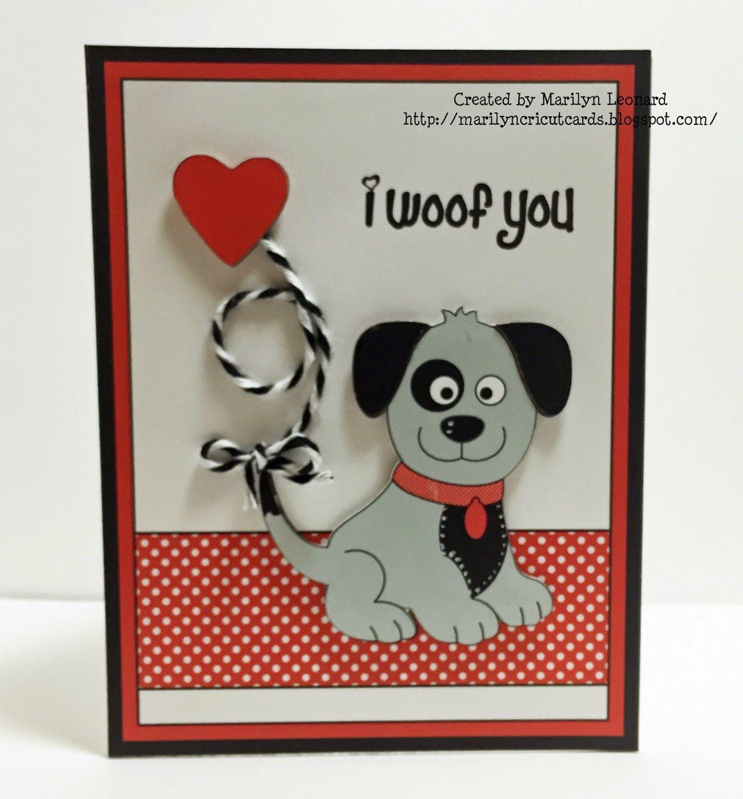Puppy Love Marilyn S Cricut Cards Cricut Cards Cards