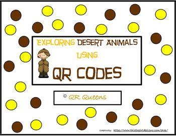 Desert Animals (animal habitat) with QR codes | First Grade