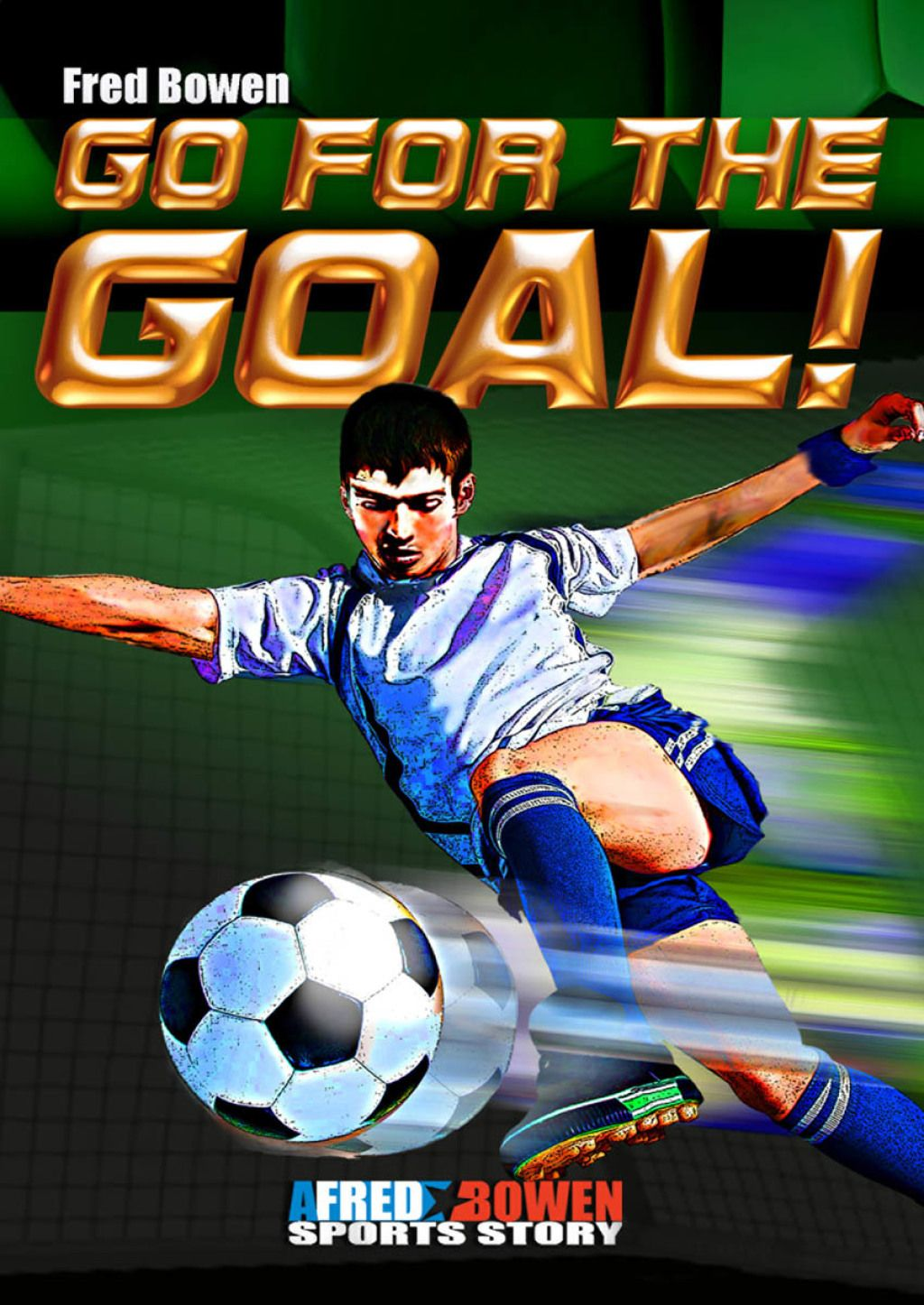 Go for the Goal! (eBook) Sports story, Children's book