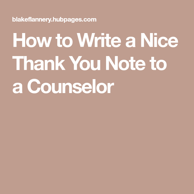 Thank you messages to write in a card appreciation note messages how to write a nice thank you note to a counselor altavistaventures Choice Image