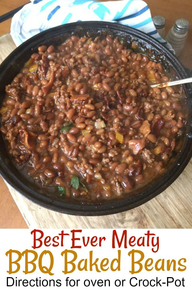 Dishes These Best Ever Meaty BBQ Baked Beans Will Be The Hit Of Your Backyard Party Or