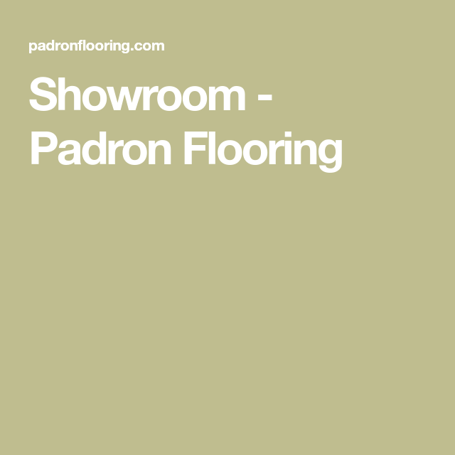 Showroom Padron Flooring