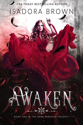 ✱✱Book Review✱✱ Awaken by Isadora Brown