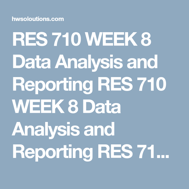 Res  Week  Data Analysis And Reporting Res  Week  Data