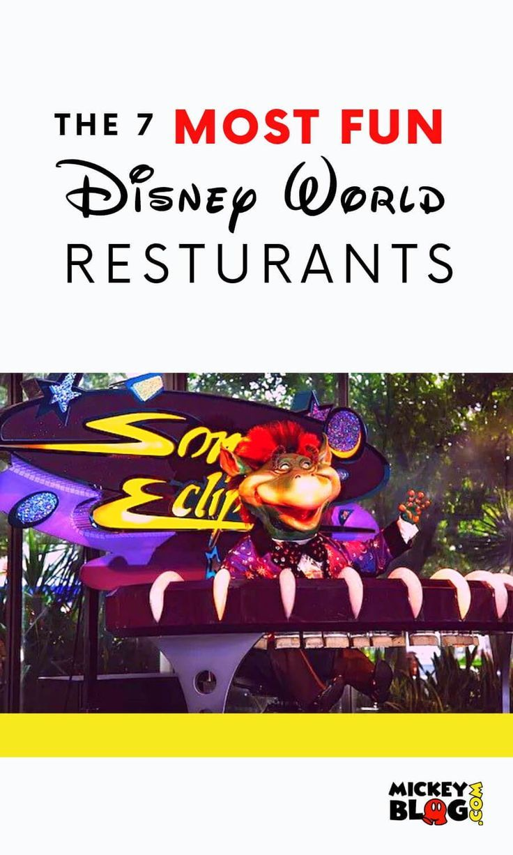7 Walt Disney World Restaurants That Are The Most Fun