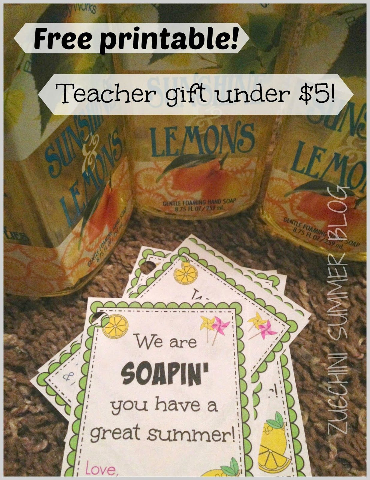We are soapin you have a great summer teacher appreciation gift teacher appreciation gift add bottle of bath and body works hand soap also good for the school lunch ladies school nurse bus drivers counselor negle Choice Image