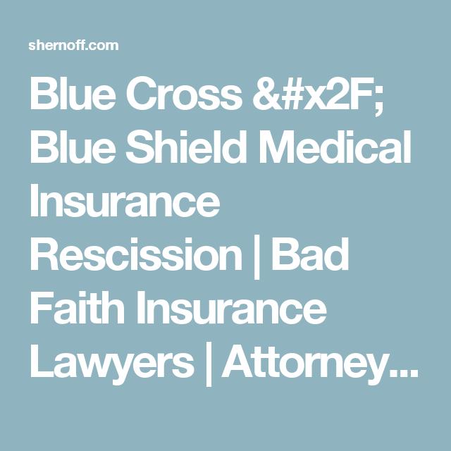 Blue Cross Blue Shield Medical Insurance Rescission Medical