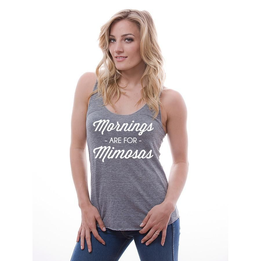 610804f2fb7f99 Mornings are for Mimosas Super Soft Brunch Shirt Racerback Tank Top