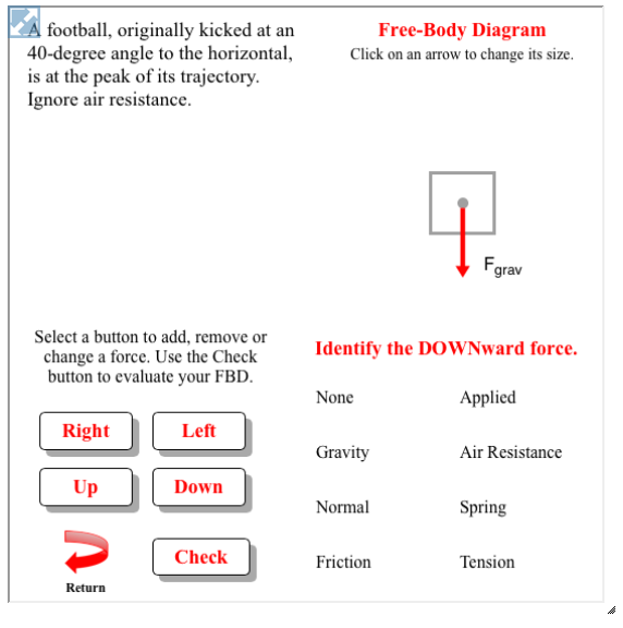 This Interactive Skill Building Exercise Allows Learners To Create A Free Body Diagram To Match A Verbal Description Of Body Diagram Physics Classroom Physics