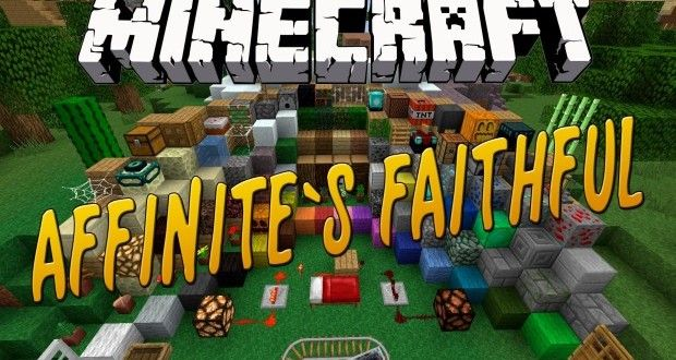 Affinite's Faithful Texture Pack 1 4 6 | Minecraft Texture