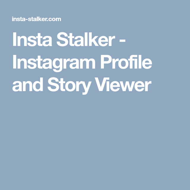 Insta Stalker Instagram Profile And Story Viewer Stalker Instagram Instagram Profile Best Instagram Profiles
