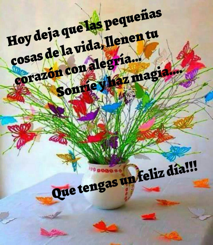 Buenos Dias Feliz Día Lunes Y Feliz Inicio De Semana Un