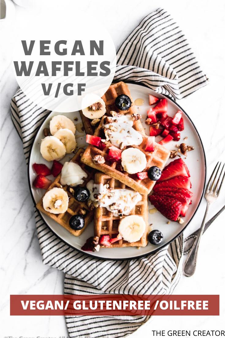 The Green Creator Easy Waffles Vegan Gluten Free Oil Free Recipe In 2020 Gluten Free Oil Free Vegan Waffles Waffles Easy