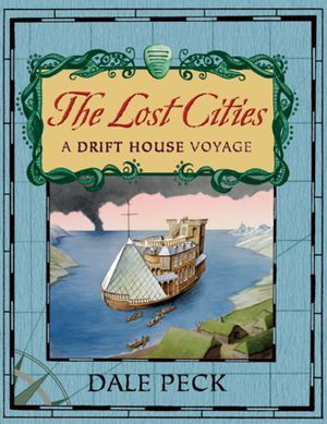 Lost Cities: A Drift House Voyage (READ)