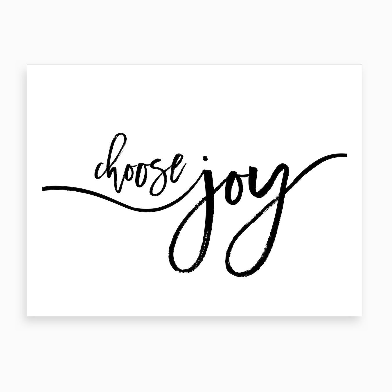 Choose Joy X Art Print In 2020 Choose Joy Love One Another Quotes Joy Tattoo
