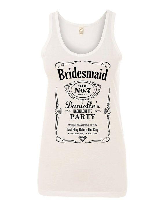 bc3e14b6d8681 BRIDESMAID Jack Daniels Design Tank Top for by DanielleRoseThree ...