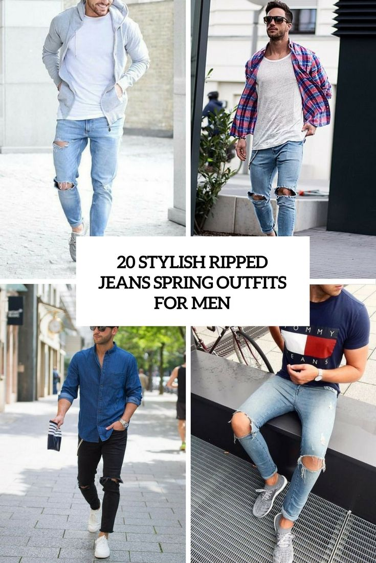 10cdae1e6d2 20 stylish ripped jeans spring outfits for men cover - Styleoholic ...
