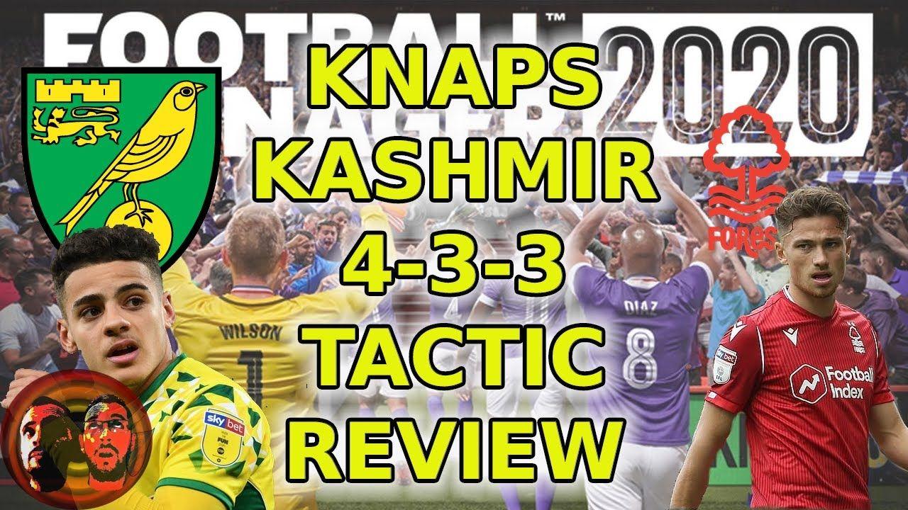 Knaps Kashmir 4 3 3 Fm Touch Guide Football Manager 2020 Tactics F In 2020 Football Manager Football Management