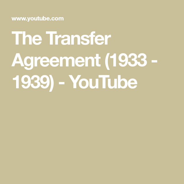 The Transfer Agreement     Youtube  Rockefellers