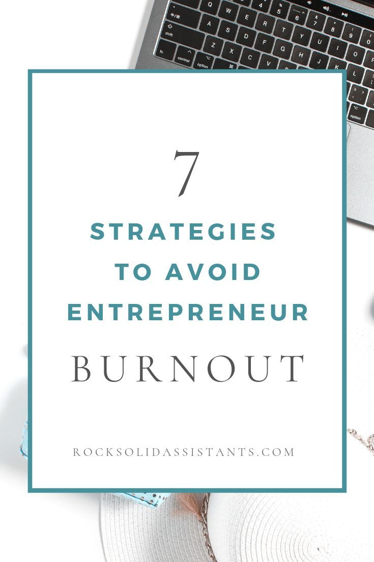 Feeling overwhelmed with work? Click to read about 7 strategies to avoid entrepreneur burnout that really work! Create a better work life balance with these great tips! #entrepreneur, small business, small business tips creative entrepreneur, business tips, #solopreneur, online business, #burnout #worklifebalance