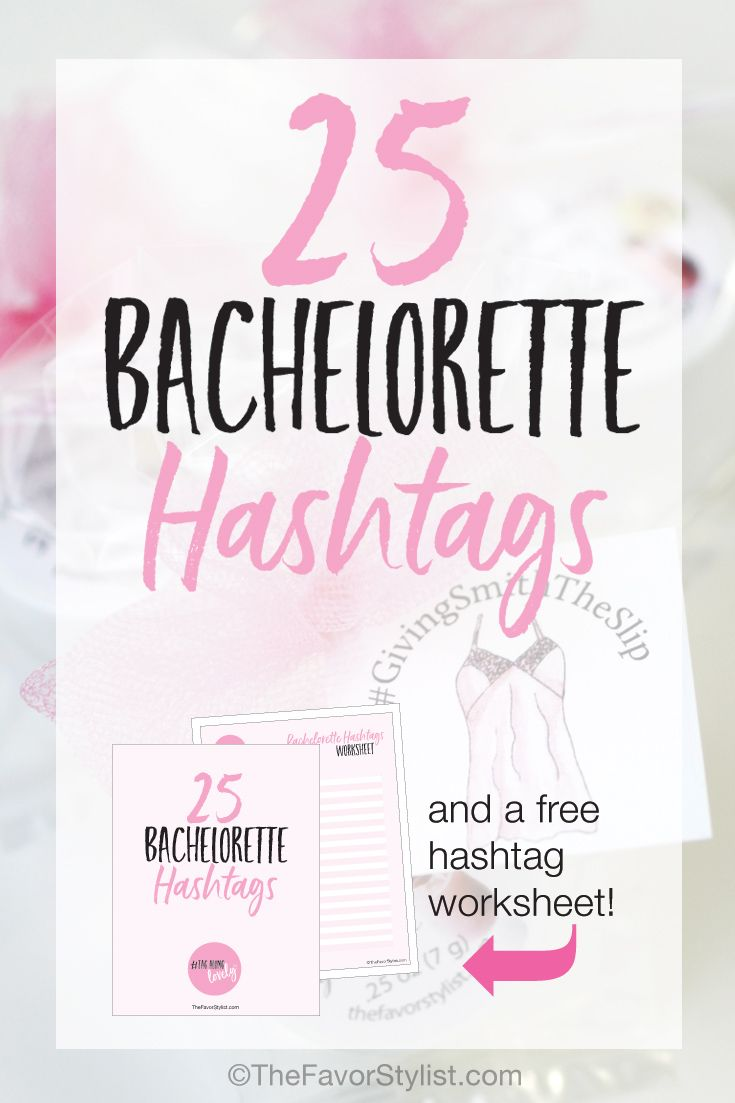 25 bachelorette hashtags the favor stylist blog pinterest