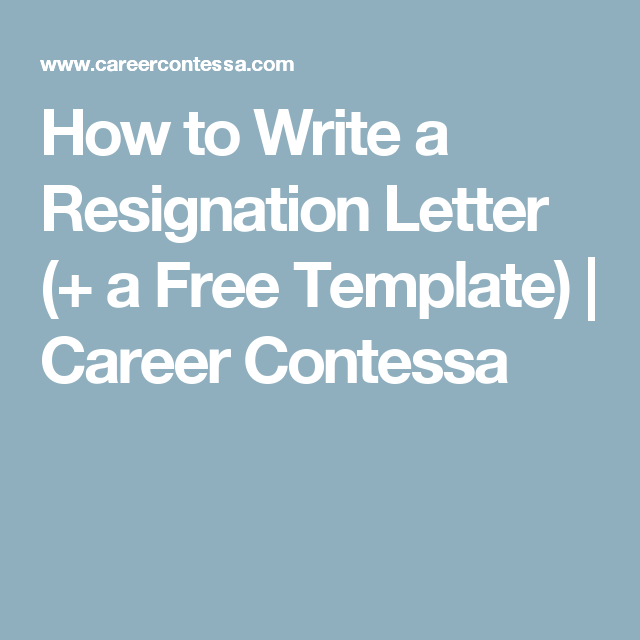 How To Write A Resignation Letter  A Free Template  Career