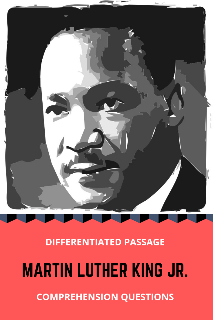 Martin Luther King Jr Differentiated Reading Comprehension
