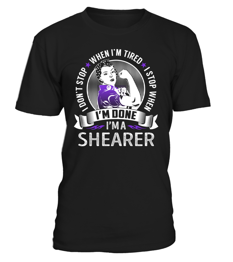 I'm a Shearer Job Title Shirts ShearerShirts Technician