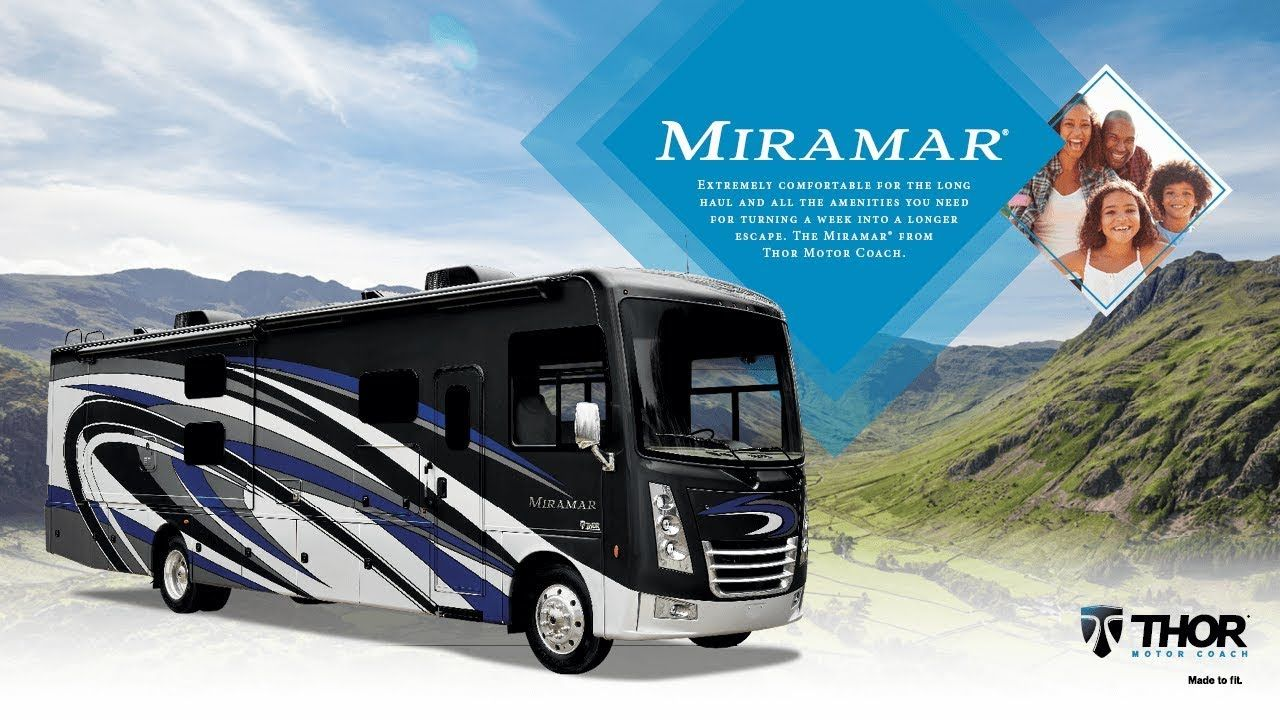 2020 Miramar Class A Motorhome From Thor Motor Coach When The