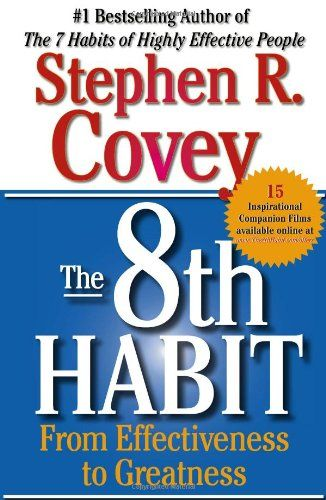 Bestseller books online The 8th Habit: From Effectiveness to Greatness Stephen R. Covey http://www.ebooknetworking.net/books_detail-0743287932.html