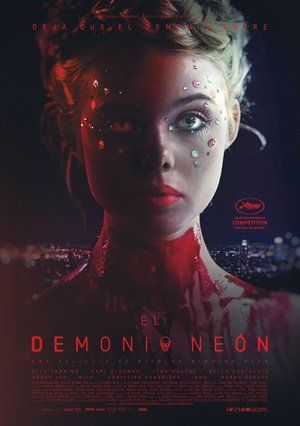 Poster The Neon Demon 2016 The Neon Demon Horror Movie Posters Scary Movies