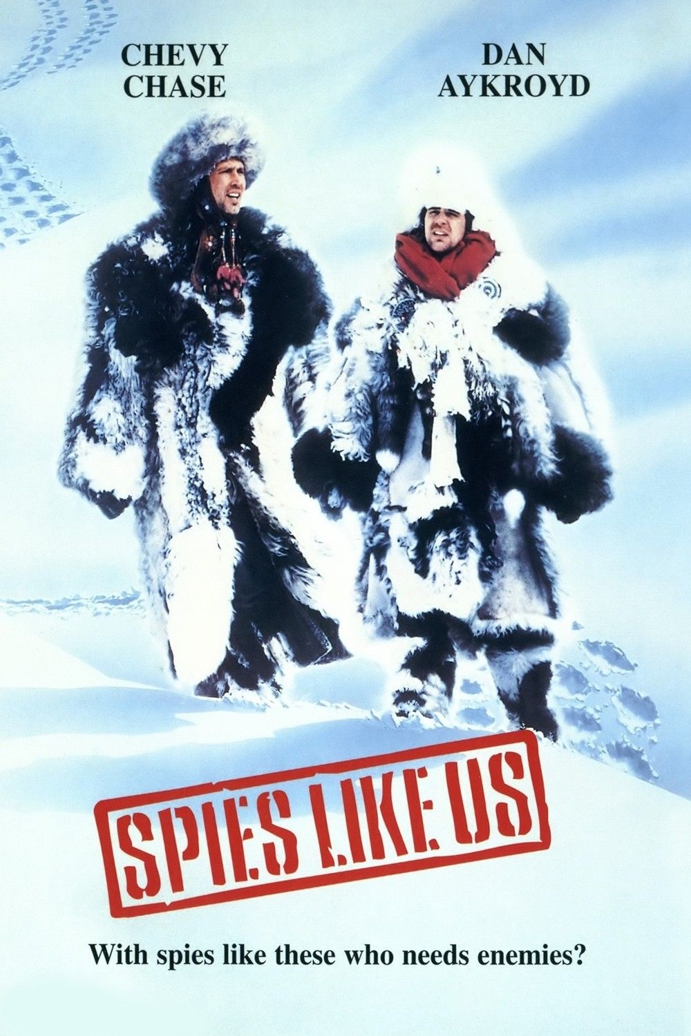 Spies Like Us Two Totally Incompetent Applicants Emmett Fitzhume And Austin Millbarge Are Chosen From A Cia Re This Is Us Movie Movies Online Comedy Movies