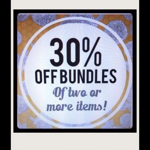 30% off Bundles 1 more items. LAST DAY!! This is either a great idea or I am nuts!  Maybe both. Bundle two or more items & my Bundle pricing just went from 10% to 30%. Let me repeat, everything is 30% off, but you MUST buy at least 2 items. I have expensive clothes to inexpensive items. BLACK FRIDAY. All orders over $500 go overnight!  You can Bundle yourself or ask me for help. I set my Bundle price at 30% off, it is automatic!!  This DOES NOT APPLY TO MAKING OFFERS!!! My pricing is…