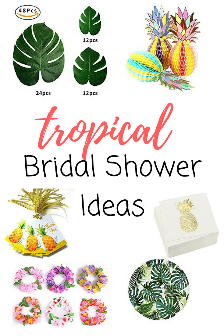 bc82bb8097f4 Tropical Bridal Shower Ideas to help you plan the best party ever! Leave  the bride and guests in awe of the cutest decor and tropical touches!