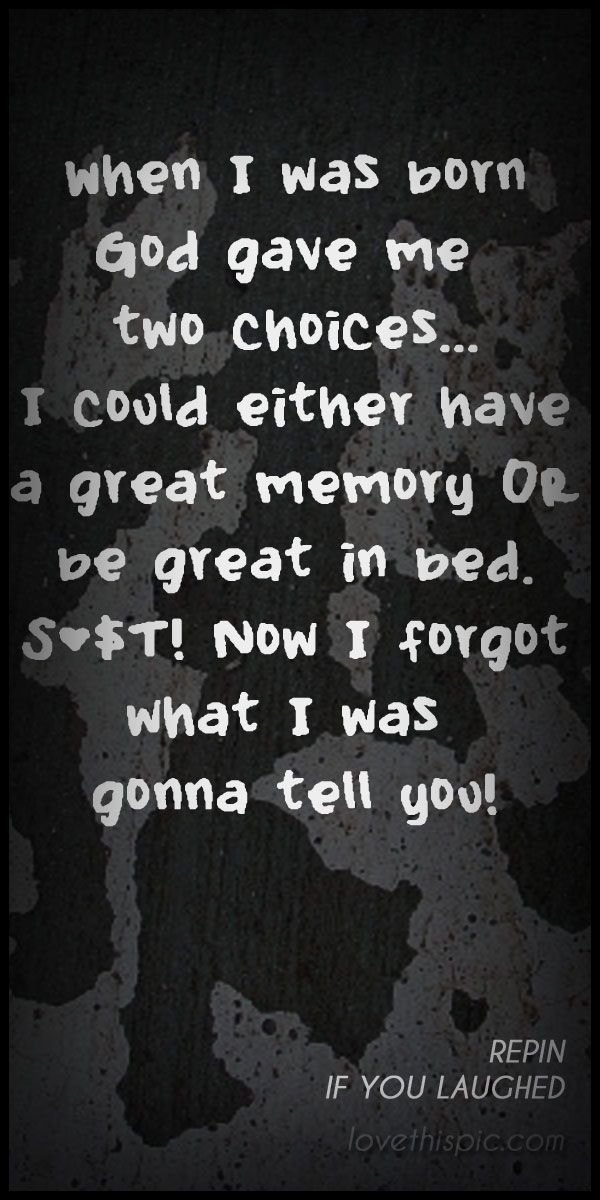 Two Choices Funny Quote Quote Happy Lol Funny Quotes Hilarious Humor