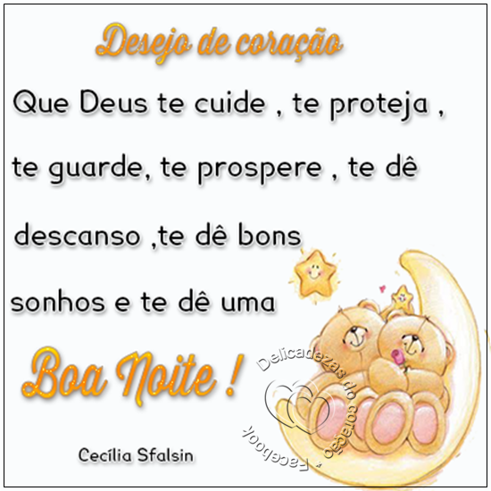 Desejo De Coração Que Deus Te Cuide Te Proteja Te Guarde Te