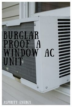 Burglar Proof A Window Air Conditioner Unit Video Learn How To