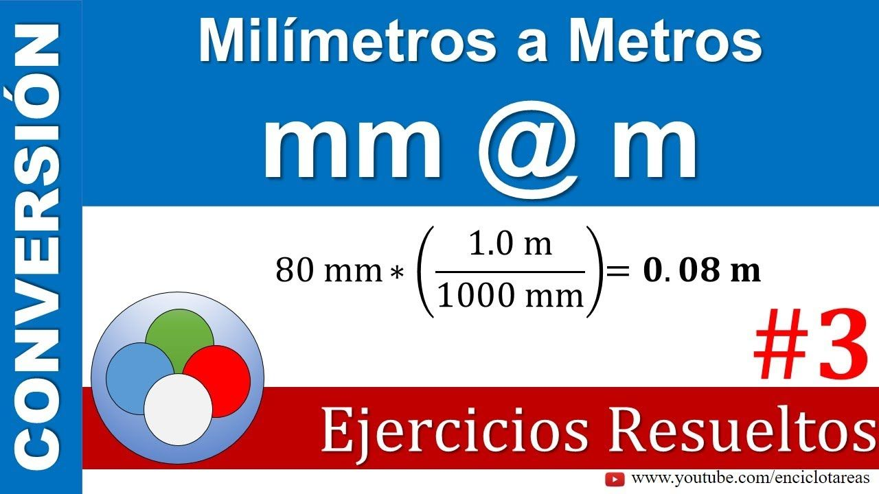 Milímetros A Metros Mm A M Parte 3 Youtube Conversion De Unidades Unidades De Longitud Esquemas Electricos