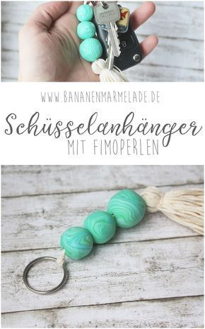 Photo of {DIY} Schüsselanhänger mit Fimoperlen – BANANENMARMELADE