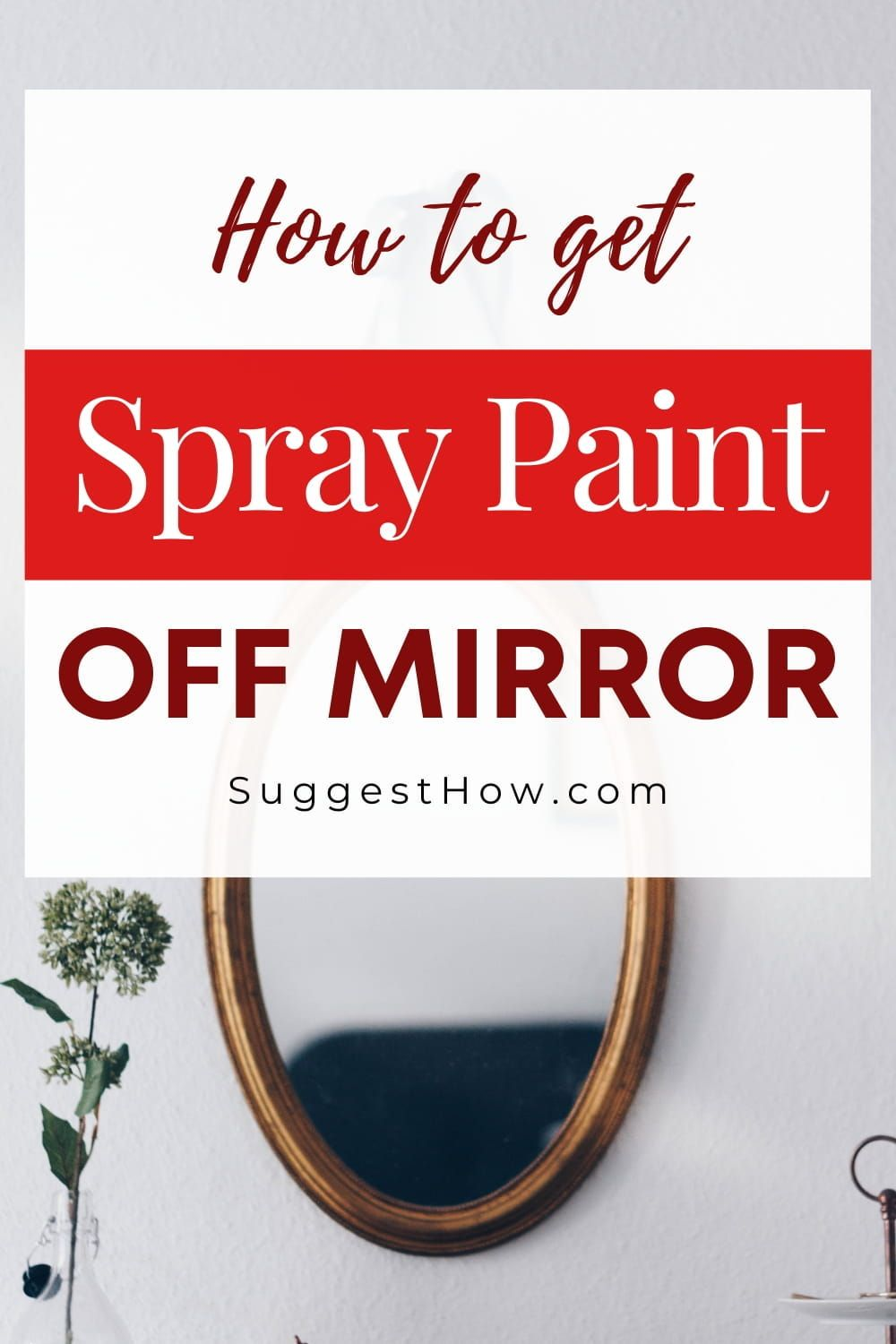 How To Get Spray Paint Off Mirror 7 Easy Methods How To Get Painters Tape Paint Thinner