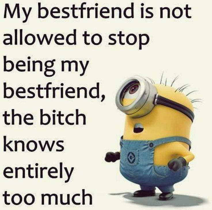 Top 44 Famous Minion Funny Quotes Minions Funny Funny Minion Quotes Best Friend Quotes Funny