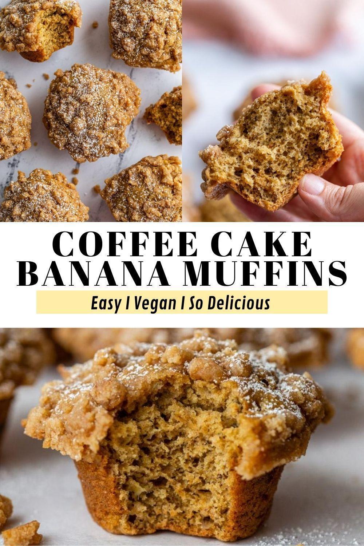 Coffee Cake Banana Muffins In 2020 Vegan Coffee Cakes Banana Muffins Easy Coffee Cake