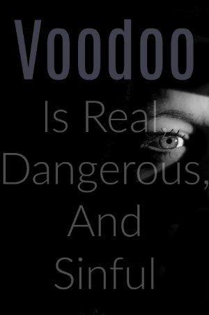 What Is Voodoo >> Is Voodoo Real Voodoopriestman Com Christian Love Christian