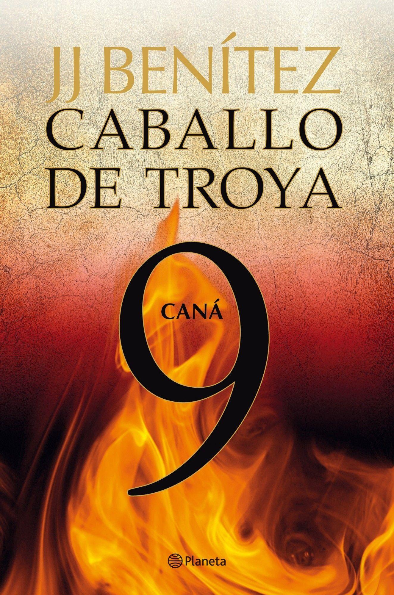 Can Caballo De Troya 9 Biblioteca J J Ben ªtez Troya De