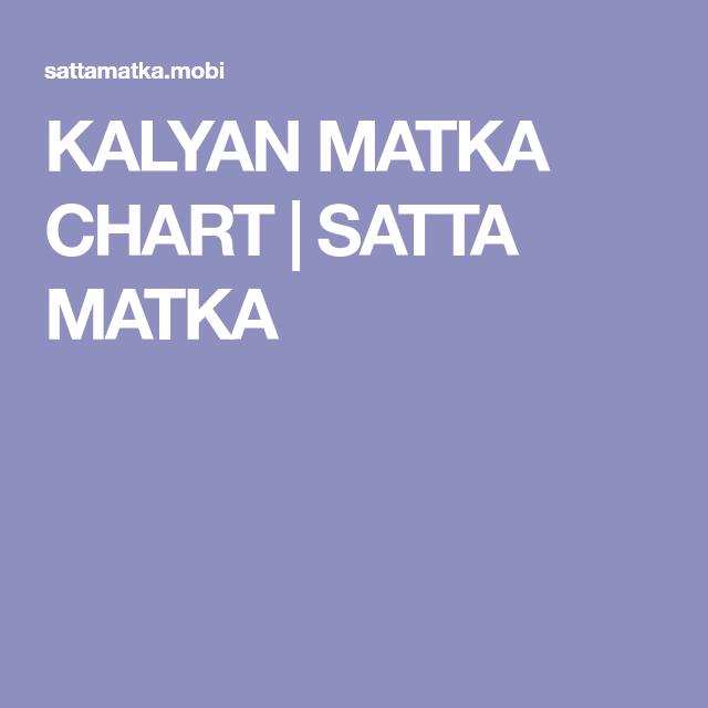 KALYAN MATKA CHART | SATTA MATKA | pradeep in 2019 | Chart