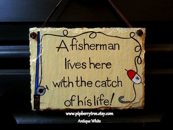 Decorative Slate Signs Adorable A Fisherman Lives Here With The Catch Of His Life Hand Painted 2018