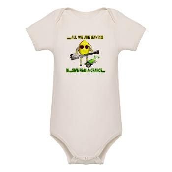 All we are saying is give peas a chance is funny fudebot humor by Valxart. See us in pinterest at valxart.com $28.29 Protect your babys tender skin with this ultra-soft organic cotton bodysuit. this comfortable, earth friendly creeper is made from 100% certified organic cotton. 100% organic cotton jersey 5.8 oz ring-spun baby-rib organic cotton Unisex design looks great on boys & girls Cleverly-constructed neckline designed for easy on-and-off Not intended for sleepwear