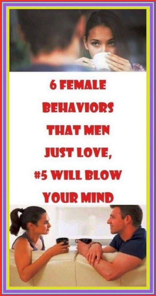 6 FEMALE BEHAVIORS THAT MEN JUST LOVE in 2020   Natural