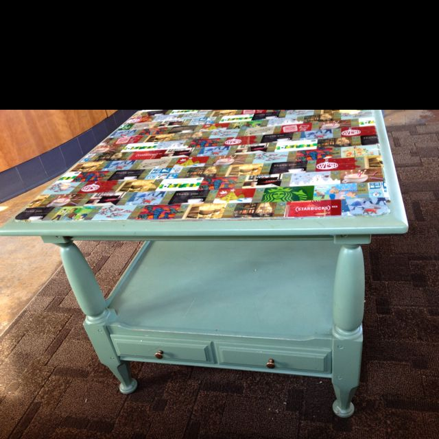 Saw This Table At Starbucks Old Painted Coffee Or Side Table With A Layer Of Gift Cards Under Glass As The Top Co Hotel Key Cards Starbucks Crafts Hotel Card